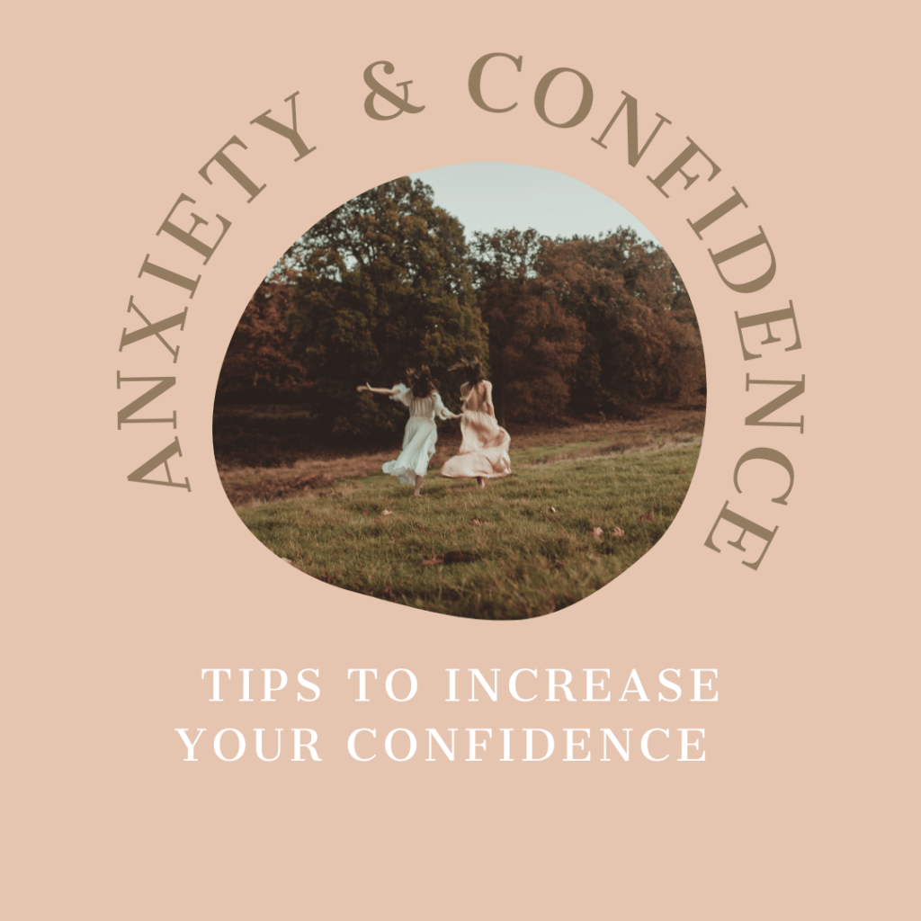 Anxiety & confidence